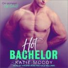 Hot Bachelor Lib/E Cover Image