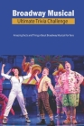 Broadway Musical Ultimate Trivia Challenge: Amazing Facts and Things About Broadway Musical For Fans: Broadway Musical Quiz Book Cover Image