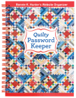 Quilty Password Keeper: Bonnie K. Hunter's Website Organizer Cover Image