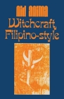 Witchcraft, Filipino Style Cover Image