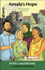 Amala's Hope: A Family from Syria: A Story Based on Real History (Hopes and Dreams) Cover Image