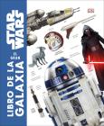 Star Wars: El gran libro de la galaxia Cover Image