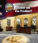 What's a President and Vice President? Cover Image