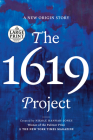 The 1619 Project: A New Origin Story Cover Image