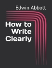 How to Write Clearly Cover Image