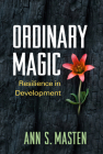 Ordinary Magic: Resilience in Development Cover Image