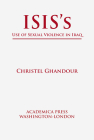 Isis's Use of Sexual Violence in Iraq (St. James's Studies in World Affairs) Cover Image
