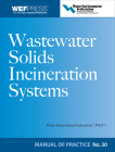 Wastewater Solids Incineration Systems (WEF Manual of Practice #30) Cover Image