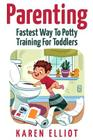 Parenting: Fastest Way to Potty Training for Toddlers Cover Image