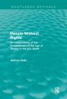 People Without Rights (Routledge Revivals): An Interpretation of the Fundamentals of the Law of Slavery in the U.S. South Cover Image