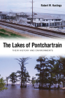 The Lakes of Pontchartrain: Their History and Environments Cover Image