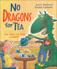 No Dragons for Tea: Fire Safety for Kids (and Dragons) Cover Image