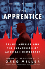 The Apprentice: Trump, Russia and the Subversion of American Democracy Cover Image