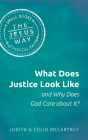 What Does Justice Look Like and Why Does God Care about It? Cover Image