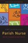 Essential Parish Nurse: ABCs for Congregational Health Ministry Cover Image