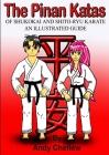 The Pinan Katas Of Shukokai and Karate an Illustrated Guide Cover Image