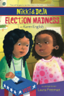Nikki and Deja: Election Madness: Nikki and Deja, Book Four Cover Image