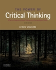 The Power of Critical Thinking: Effective Reasoning about Ordinary and Extraordinary Claims Cover Image