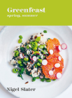 Greenfeast: Spring, Summer: [A Cookbook] Cover Image
