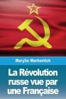 La Révolution russe vue par une Française Cover Image