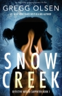 Snow Creek: An absolutely gripping mystery thriller Cover Image