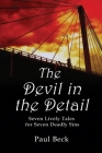 The Devil in the Detail: seven lively tales for seven deadly sins Cover Image