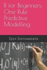 One Rule Predictive Modelling in R Tutorial for Beginners Cover Image