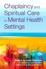 Chaplaincy and Spiritual Care in Mental Health Settings Cover Image
