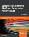 Salesforce Lightning Platform Enterprise Architecture Cover Image