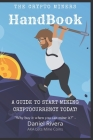The Crypto Miners Handbook, A Guide to Start Mining Cryptocurrency Today! Lets Mine Coins Cover Image