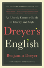 Dreyer's English: An Utterly Correct Guide to Clarity and Style Cover Image