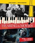 Hearing the Movies: Music and Sound in Film History Cover Image