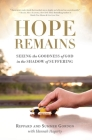 Hope Remains: Seeing the Goodness of God in the Shadow of Suffering Cover Image