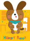 Hungry Puppy: Board Books with Plush Ears Cover Image