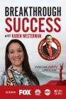 Breakthrough Success with Karen Westerman Cover Image