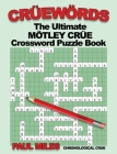 Crüewörds: The Ultimate Mötley Crüe Crossword Puzzle Book Cover Image