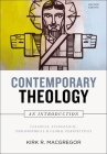 Contemporary Theology: An Introduction, Revised Edition: Classical, Evangelical, Philosophical, and Global Perspectives Cover Image