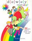 Dewey Color Kids: Whats Your Favorite Color? Cover Image