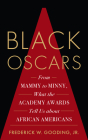 Black Oscars: From Mammy to Minny, What the Academy Awards Tell Us about African Americans Cover Image