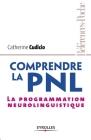 Comprendre la PNL: La programmation neurolinguistique Cover Image