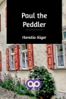 Paul the Peddler Cover Image