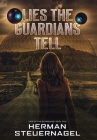 Lies the Guardians Tell Cover Image