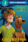 SCOOB! A Dog's Best Friend (Scooby-Doo) (Step into Reading) Cover Image