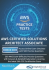 AWS Certified Solutions Architect Associate Practice Tests 2019: 390 AWS Practice Exam Questions with Answers & detailed Explanations Cover Image