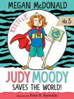 Judy Moody Saves the World! Cover Image