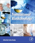 Translational Biotechnology: A Journey from Laboratory to Clinics Cover Image