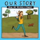 Our Story - How We Became a Family (16): Solo mum families who used sperm donation - twins Cover Image