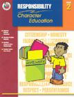 Responsibility Grade 2 (Character Education (School Specialty)) Cover Image
