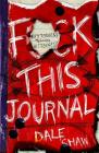 F**k This Journal: Betterness Through Bitterness Cover Image
