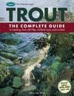 Trout: The Complete Guide to Catching Trout with Flies, Artificial Lures and Live Bait (The Freshwater Angler) Cover Image